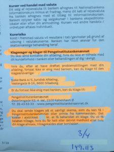Bilag som er sendt til kunde i Jyske bank og vi taler om et selskab teksten og se så hvad jyske bank skriver nå der klages her.