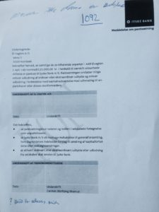 Nu er det sådan, at jyske bank er fyldt med ondt blod, så banken vedvarende nægter at svare, eller kontinuerligt lyver Vi har forsøgt at få jyske bank til at svare, om banken har en underskrævet pant på anparterne, i virksomheden der har stævnet jyske bank i sag om nu groft bedrageri Jyske bank nægter at svare Men så må jyske bank jo svare over dommeren Har jyske bank et bilag megen til dette med vore underskrift på Hvilket dato er denne fuldmagt afkrævet underskrift Hvilket formål skyldes denne krævet pantsætning Jyske bank har skrevet til rette at jyske bank ikke vil svare os, og vi ikke har krav på nogle svar Jyske bank skriver altså også til retten, at vi ikke har krav på at se bevis på vi har lånt 4.328.000 kr. I Nykredit som jyske bank bruger til at lave svindel med.